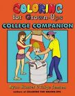 Coloring for Grown-Ups College Companion by Ryan Hunter, Taige Jensen (Paperback / softback, 2014)