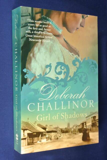 GIRL OF SHADOWS Deborah Challinor AUSTRALIAN HISTORICAL FICTION Convict Sydney