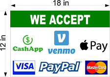 12 X 18 Smooth Pvc Sign We Accept Venmo Apple Pay Paypal Visa Mc Payments