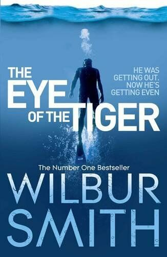1 of 1 - WILBUR SMITH __ THE EYE OF THE TIGER ___ BRAND NEW ___ UK FREEPOST