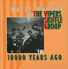 10,000 Years Ago [Box] by The Vipers Skiffle Group/Wally Whyton (CD, Dec-1996, 3 Discs, Bear Family Records (Germany))