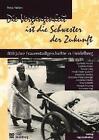 Die Vergangenheit ist die Schwester der Zukunft von Petra u.a. Nellen (1996, Gebundene Ausgabe)