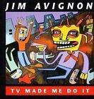 TV made me do it von Jim Avignon (2000, Gebundene Ausgabe)