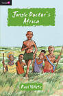 Jungle Doctor's Africa by Paul White (Paperback, 2009)