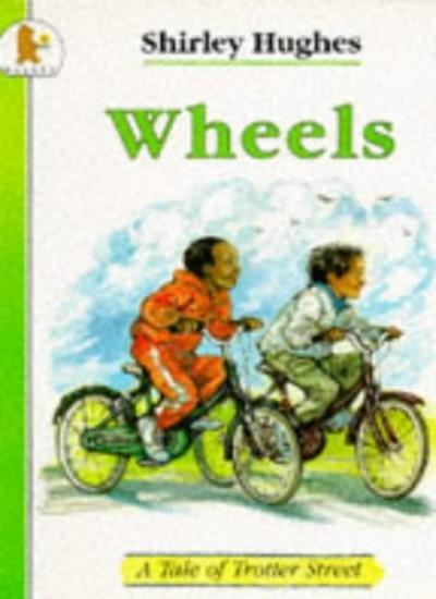 Wheels (Tales from Trotter Street) By Shirley Hughes. 9780744520125