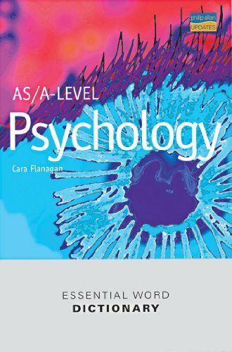 AS/A-level Psychology Essential Word Dictionary By Cara Flanagan