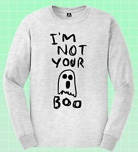 75b9c80d9 Not Boo Long Sleeve T-shirt Ghost Halloween Scary Tee Bae Hipster ...