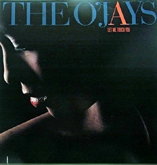 The O Jays Let Me Touch You Vinyl Lp Promo Philadelphia