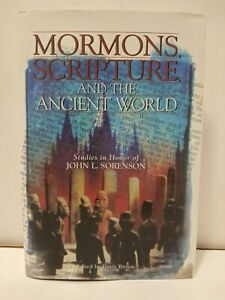 Mormons, Scripture, and the Ancient World : Studies in Honor