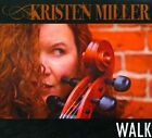 Walk by Kristen Miller (CD, 2010, Kristen Miller)