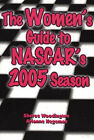 Women's Guide to NASCAR's 2005 Season by Sheree Woodington, Arianne Hegeman (Paperback, 2005)