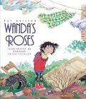 Wanda's Roses Paperback by Brisson Pat 9781563979255 -paperback