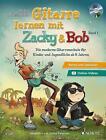 Gitarre lernen mit Zacky & Bob von Peter Autschbach (2016, Taschenbuch)