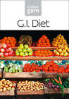 GI: How to Succeed Using a Glycemic Index Diet by HarperCollins Publishers (Paperback, 2005)