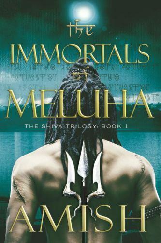 The Shiva Trilogy Ser.: The Immortals of Meluha