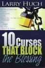 10 Curses That Block the Blessing by L. Hugh (Paperback, 2007)