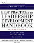 Linkage Inc's Best Practices in Leadership Development Handbook: Case Studies, Instruments, Training by Linkage Inc. (Hardback, 2009)