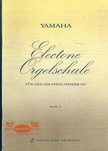 YAMAHA-elektrone-Orgelschule-fuer-den-Gruppenunterricht-Stufe-1