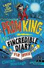 Prom King: The Fincredible Diary of Fin Spencer by Ciaran Murtagh (Paperback, 2016)