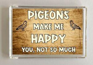 Pigeon-Gift-Novelty-Fridge-Magnet-Makes-Me-Happy-Ideal-Present-Birthday