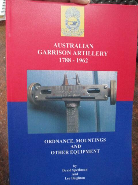 History of Australian GARRISON ARTILLERY 1788-1962 & EQUIPMENT New Book