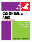 CSS, DHTML, and Ajax: Visual QuickStart Guide by Jason Teague (Paperback, 2006)