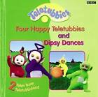 2 Tales from Teletubbyland: Four Happy Teletubbies and Dipsy:  Four Happy Teletubbies  and  Dipsy Dances  - 2 Tales from Teletubbyland by Andrew Davenport (Hardback, 2000)