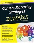Content Marketing Strategies For Dummies by Stephanie Diamond (Paperback, 2016)