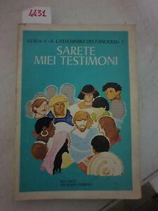 Guida al catechismo dei fanciulli 3 sarete miei testimoni