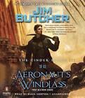 The Cinder Spires: The Aeronaut's Windlass by Jim Butcher (CD-Audio, 2015)