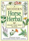 A Modern Horse Herbal by Hilary Page Self (Paperback, 2006)
