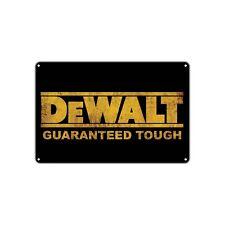 Dewalt Guaranteed Tough Logo Power Tools Decor Shop Bar Vintage Retro Metal Sign