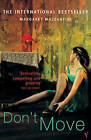 Don't Move by Margaret Mazzantini (Paperback, 2005)