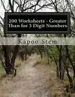 200 Worksheets - Greater Than for 3 Digit Numbers: Math Practice Workbook by Kapoo Stem (Paperback / softback, 2015)