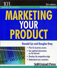 Marketing Your Product by Donald Cyr, Douglas Gray (Paperback, 2009)