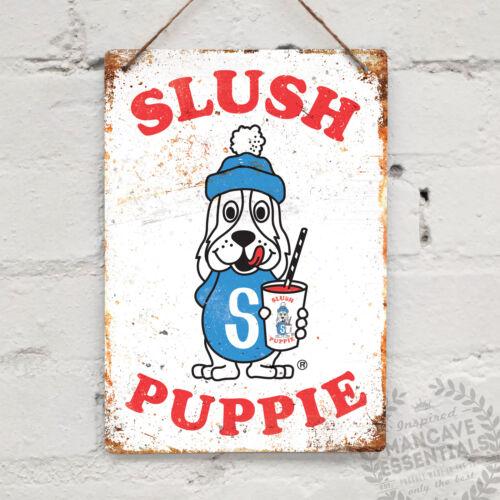 SLUSH PUPPIE Replica Vintage Metal Wall sign Retro Kitchen Shabby Chic 80s 90s