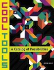 Cool Tools: A Catalog of Possibilities by Cool Tools (Paperback, 2014)