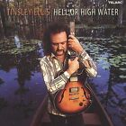 Hell or High Water by Tinsley Ellis (CD, Feb-2002, Telarc Distribution)
