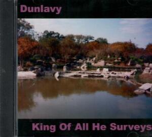 DUNLAVY-KING-OF-ALL-HE-SURVEYS-PSILOCYBIC-LONER-PSYCH-ex-THE-MIKE-GUNN-SLD-CD