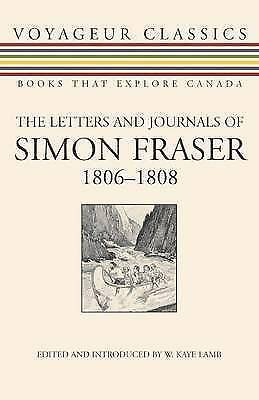 1 of 1 - The Letters and Journals of Simon Fraser, 1806-1808 by Dundurn Group Ltd...