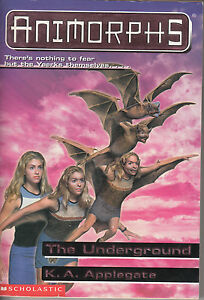 Animorphs No. 17: The Underground -- K. A. Applegate (1998)