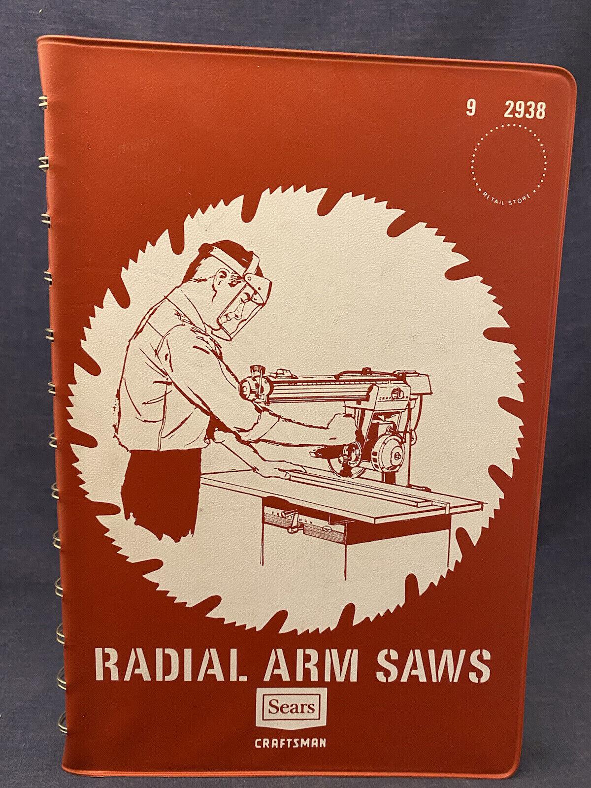 1965 Sears Craftsman Radial Arm Saws Manual Set-up Book Operations Vintage 2938