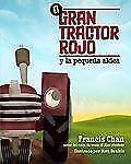 El gran tractor rojo y la pequea aldea Spanish Edition