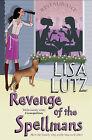 Revenge of the Spellmans by Lisa Lutz (Paperback, 2010)