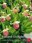 Freiland-Orchideen von Irmin Vogler (2015, Taschenbuch)
