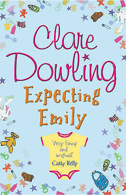 1 of 1 - Expecting Emily by Clare Dowling (Paperback) New Book