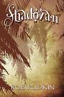 Shadozan by Rob Rudkin (Paperback / softback, 2009)