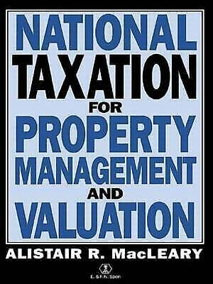 National Taxation for Property Management and Valuation by A. MacLeary...