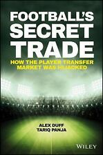 Bloomberg: Football's Secret Trade : How the Player Transfer Market Was...