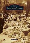 Around Oviedo by Jim Robison (Paperback / softback, 2012)